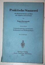 Eugen Kaczmarek: Praktische Stanzerei 3. Band: Verbundwerkzeuge, autom. Zuführm