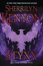 Dark-Hunter Novels: Styxx 23 by Sherrilyn Kenyon (2013, Hardcover)