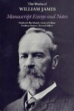 Manuscript Essays and Notes by William James (Hardback, 1988)