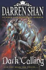 Dark Calling (The Demonata, Book 9),Darren Shan- 9780007260454