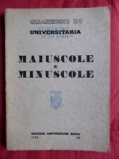 MAIUSCOLE MINUSCOLE Quaderno di vita universitaria 1942  Quando usarle?