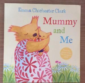 Emma Chichester Clark - Mummy and me - libro illustrato e in inglese per bambini