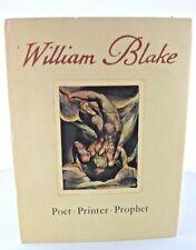 William Blake Poet Printer Prophet Sir Geoffrey Keynes HC DJ Methuen France 1965