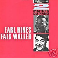 EARL HINES FATS WALLER 2 Maitres du p FR Press 33 Tours