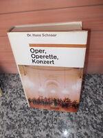 Oper Operette Konzert, von Hans Schnoor, aus dem Bertel