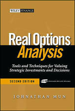Real Options Analysis: Tools and Techniques for Valuing Strategic Investment an