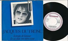 "JACQUES DUTRONC 45 TOURS 7"" FRANCE LE TEMPS DE L'AMOUR"