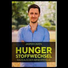 Hunger Stoffwechsel Jasper Caven NEU Hungerstoffwechsel - Fitness Ernährung