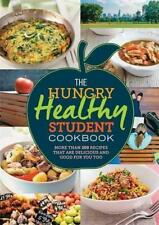 The Hungry Healthy Student Cookbook: More than 200 recipes that are delicious an