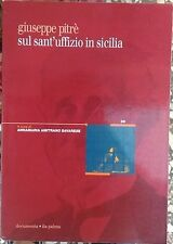 Giuseppe Pitrè sul Sant'uffizio in Sicilia -Annamaria Amitrano Savarese (a cura)