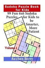 Sudoku Puzzle Book for Kids: Sudoku Puzzle Book for Kids : 99 Fun 6x6 Sudoku...