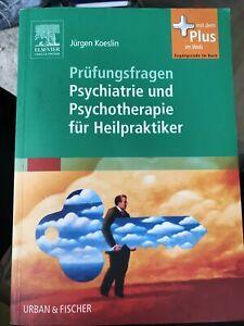 Prüfungsfragen Psychiatrie und Psychotherapie für Heilpraktiker Buch