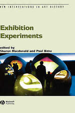Exhibition Experiments by John Wiley and Sons Ltd (Hardback, 2007) Art Book