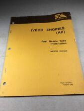 Fiat Allis Iveco Engines Fuel Nozzle Tube Installation Service Manual