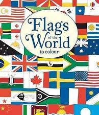 Flags of the World to Colour by Susan Meredith (Paperback, 2017)