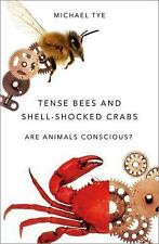 TENSE BEES AND SHELL-SHOCKED CRABS - TYE, MICHAEL - NEW HARDCOVER BOOK