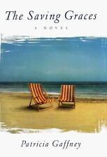 The Saving Graces: A Novel, Patricia Gaffney, 0060191929, Book, Acceptable