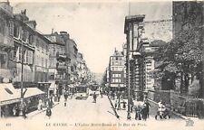 POSTCARD  MILITARY   WWI   LE  HAVRE   Notre Dame Church &  Paris St  Circa 1918