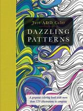 NEW - Just Add Color: Dazzling Patterns