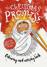 The Christmas Promise Colouring and Activity Book, Catalina Echeverri   Paperbac