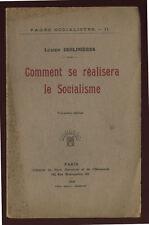 LUCIEN DESLIGNIÈRES, COMMENT SE RÉALISERA LE SOCIALISME, 1919