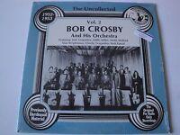 BOB CROSBY AND HIS ORCHESTRA VOL. 2 VINYL LP 1985 HINDSIGHT RECORDS, HSR-209 EX