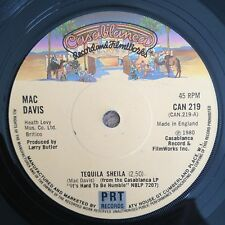"7"" MAC DAVIS TEQUILA SHEILA CASABLANCA 1980."