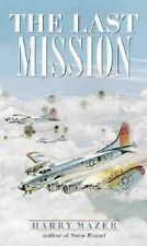 The Last Mission by Harry Mazer (Paperback, 2000)