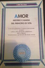 Amor mistero e magia del principio di vita - AA.VV. - Astra - 1992 - M