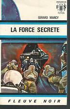 La force secrete.Gerard MARCY.Anticipation 409 SF46A