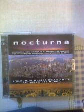NOCTURNA - L'ALBUM DI MUSICA DELLA NOTTE PIU'BELLO DEL MONDO . DOPPIO CD