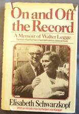 B001N7NQ3C On and Off the Record, a Memoir of Walter Legge, the Most Influentia