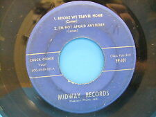 """Chuck Comer Before We Travel Home 7"""" EP Midway Records EP 101 Pleasant Plains AR"""