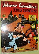 JOHNNY GOODBYE n°2 ¤ L'ETOILE SILENCIEUSE ¤ EO 1979 DARGAUD / DINO ATTANASIO