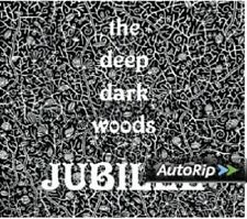 THE DEEP DARK WOODS - JUBILEE  CD NEU