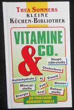Vitamine & Co - Nährwert-Tabelle - Thea Sommers kleine Küchen-Bibliothek