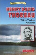 Henry David Thoreau: Writer, Thinker, Naturalist (Historical American-ExLibrary