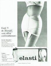 PUBLICITE ADVERTISING 116  1962  Triumph  gaine Elasti V sous  vetements