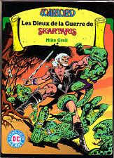 WARLORD:LES DIEUX DE LA GUERRE DE SKARTARIS    EDITIONS   ARTIMA COLOR