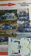 DECALS 1/18 REF 1014 FIAT PUNTO S1600 BALDACCI RALLYE TOUR DE CORSE 2005 RALLY