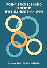 Poema Epico Los Cinco Elmentos by Edith Rusconi Kaltovich (2004, Hardcover)