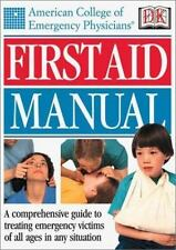 American College of Emergency Physicians First Aid Manual-ExLibrary