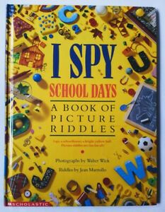 I SPY – School Days - Book of Picture Riddles – Scholastic