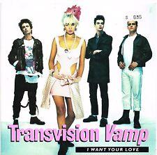 "TRANSVISION VAMP i want your love U.K. 7""_1988 MINT (TVV3)"
