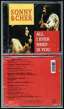 "SONNY & CHER ""All I Ever Need Is You"" (CD) 1990 NEUF"