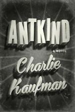 Antkind, Hardcover by Kaufman, Charlie, Like New Used, Free shipping in the US