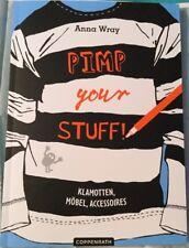 TB Anna Wray - Pimp Your Stuff!  (2014) Klamotten, Möbel, Accessoires Neu!!!