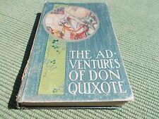 THE ADVENTURES OF DON QUIXOTE  - 1925 EDITION
