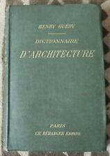 1902 ✤ Dictionnaire d'ARCHITECTURE ✤ Henry Guédy