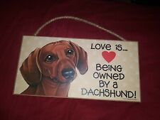 New listing Wood Sign Of Love Is Being Owned By A Dachshund(red/brown)